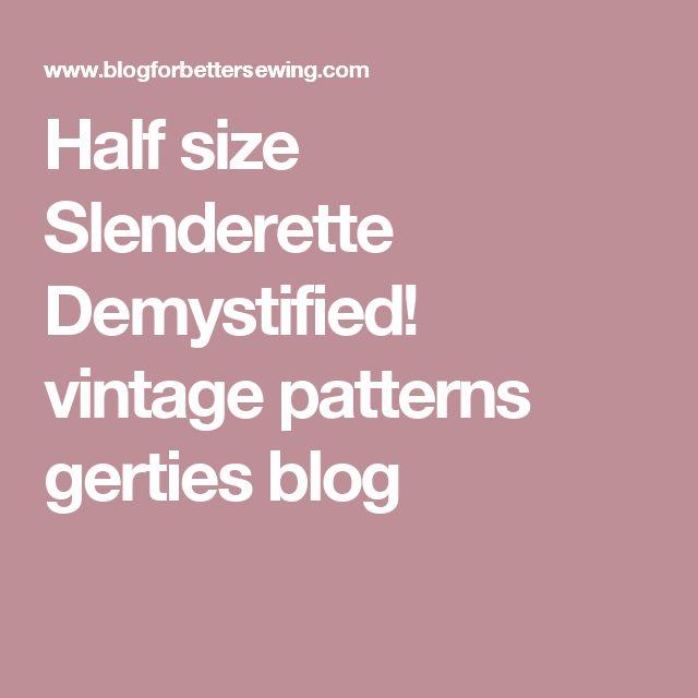 Simplicity Vintage pattern Half size Slenderette Demystified!  a shorter fuller figured body type