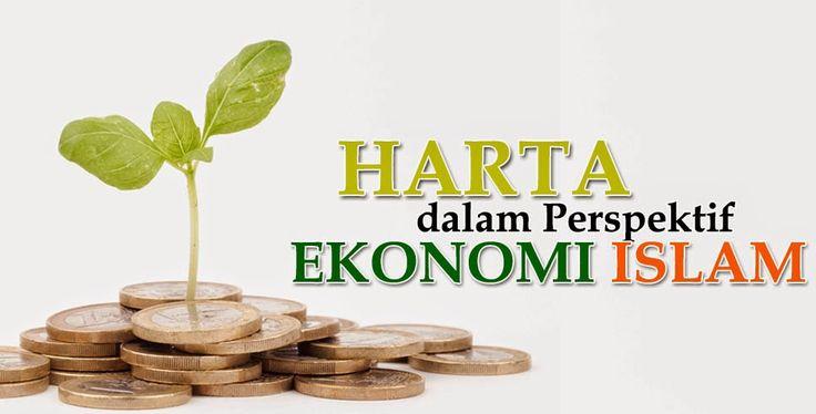 Harta dalam Perspektif Ekonomi Islam | My Mirror Life