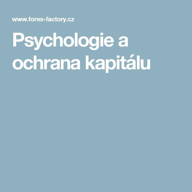 Psychologie a ochrana kapitálu