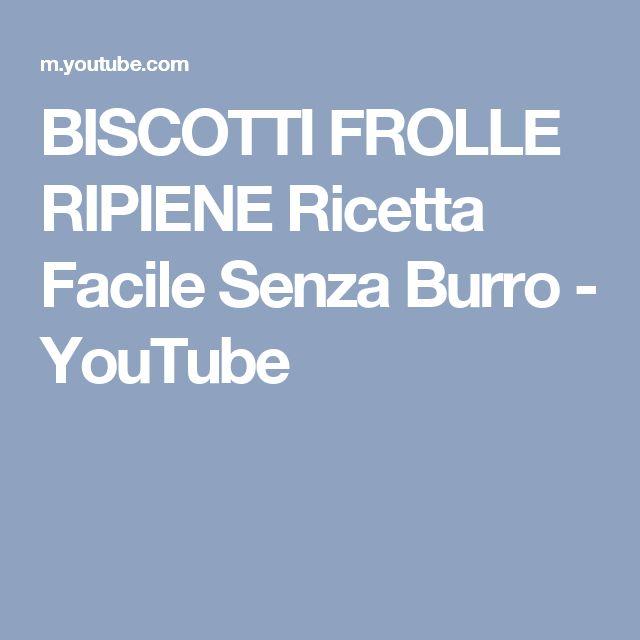 BISCOTTI FROLLE RIPIENE Ricetta Facile Senza Burro - YouTube