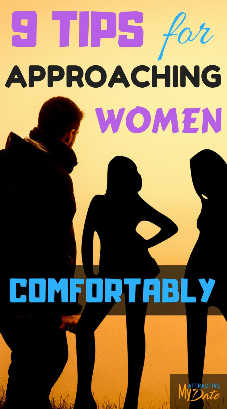 tips for approaching women