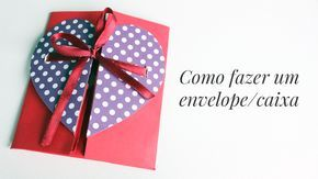 O DIY de hoje é mais um daqueles facinho/rapidinho que vocês adoram!♥ Um envelope que quando aberto vira uma caixinha, para você entregar a sua cartinha de um jeito criativo. Os materiais: - Papel Canson 120gr (ou um sulfite normal); - Papel decorado de sua preferência (usei cartolina decorada); - Fita de cetim; - Tesoura, cola, régua e lápis. Como fazer:  Se você gostou e quer continuar recebendo em primeira mão as atualizações do canal Namorada Criativa no YouTube, clique no botão aba...