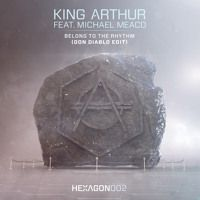 King Arthur ft. Michael Meaco - Belong To The Rhythm (Don Diablo Edit) by HEXAGON on SoundCloud