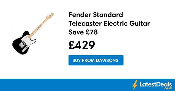 Fender Standard Telecaster Electric Guitar Save £78, £429 at Dawsons