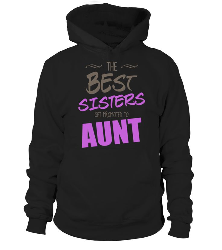 The Best Sisters Get Promoted To Aunt Women's T Shirts Women's T Shirt by American Apparel   uncle shirt ideas, best uncle shirt, super uncle shirt, favorite uncle t shirt #uncle #giftforuncle #family #hoodie #ideas #image #photo #shirt #tshirt #sweatshirt #tee #gift #perfectgift #birthday #Christmas