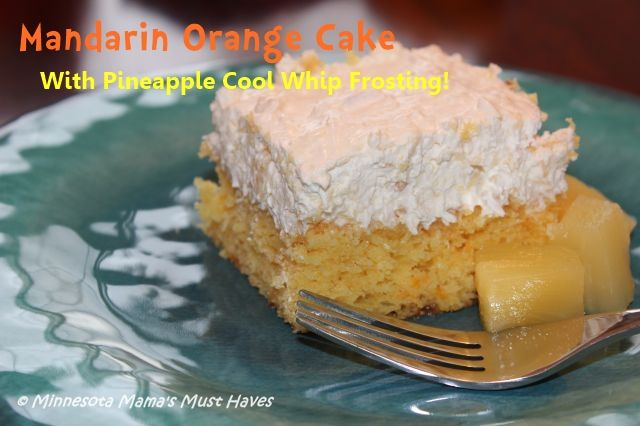 Mandarin Orange Cake with Pineapple Cool Whip Frosting ...