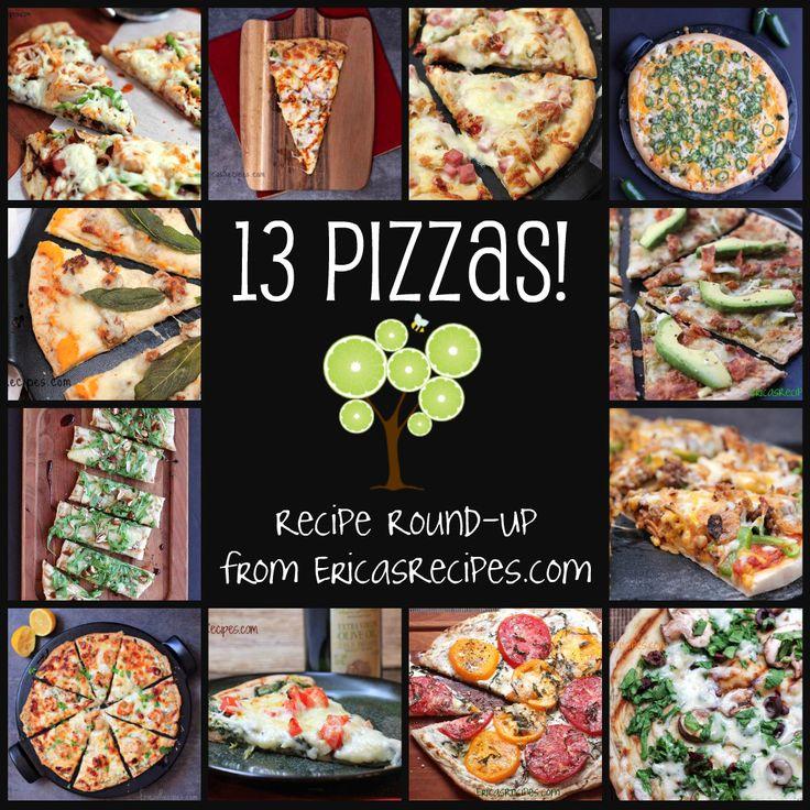 13 Pizzas! Pizza Recipe Round-Up   EricasRecipes.com