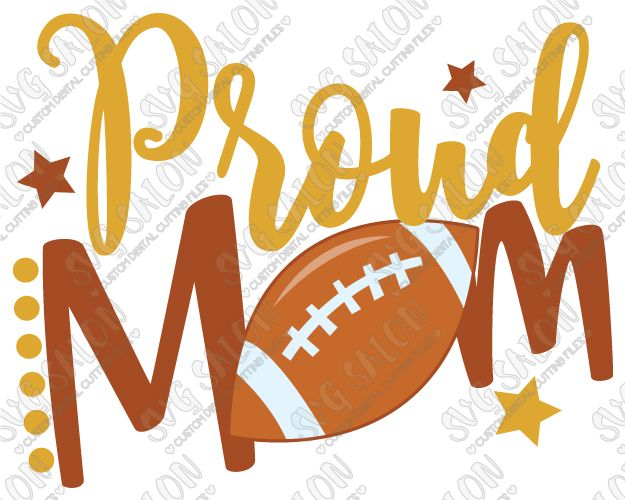 Proud Football Mom SVG Cut File Set for Custom DIY Football Mom Shirts
