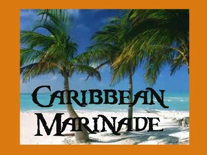 One of my signature marinades ~ Caribbean Marinade is packed full of intense flavor.          What I would like to share with you is my Ca...