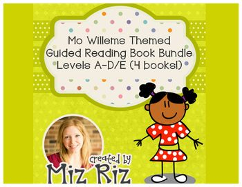 Mo Willems Themed Guided Reading Book Bundle! {Levels A th