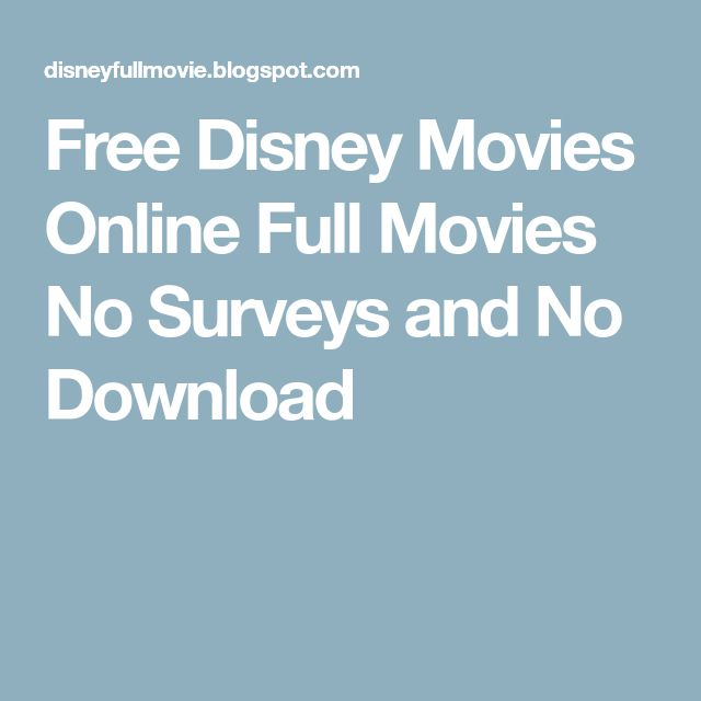 Free Disney Movies Online Full Movies No Surveys and No Download