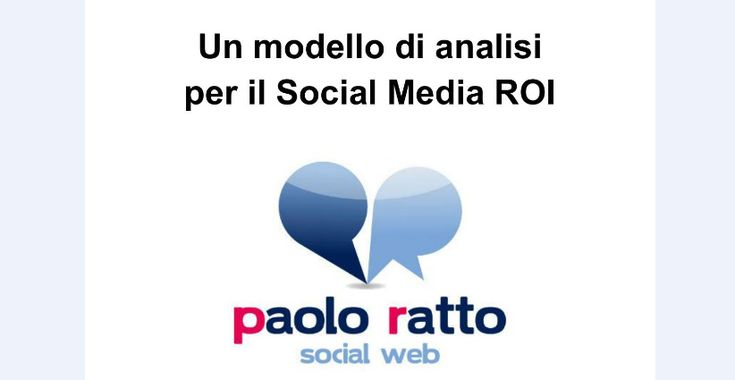 Un modello di analisi per il Social Media ROI.