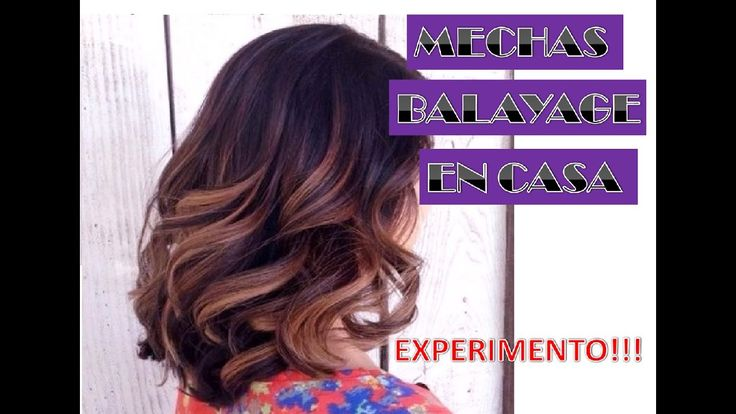 MECHAS BALAYAGE EN CASA!!! EXPERIMENTO!!! I #balayage