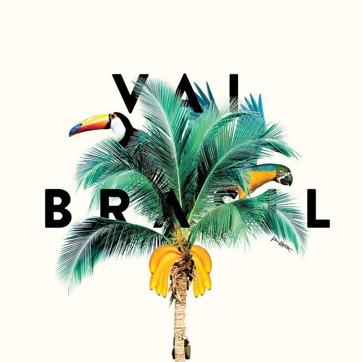 #vaibrasil by Karen Hofstetter www.karenhofstetter.com