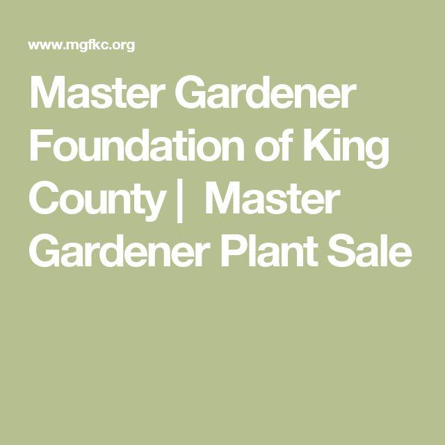 Master Gardener Foundation of King County|  Master Gardener Plant Sale