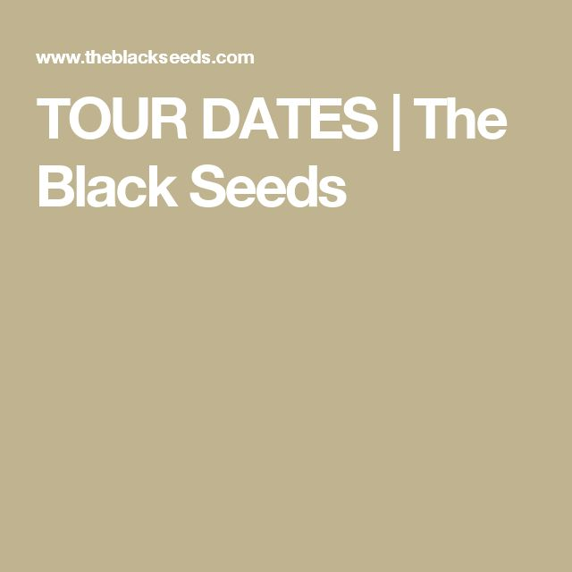 TOUR DATES | The Black Seeds