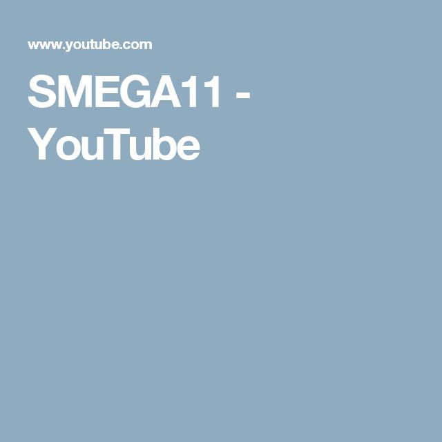 SMEGA11 - YouTube