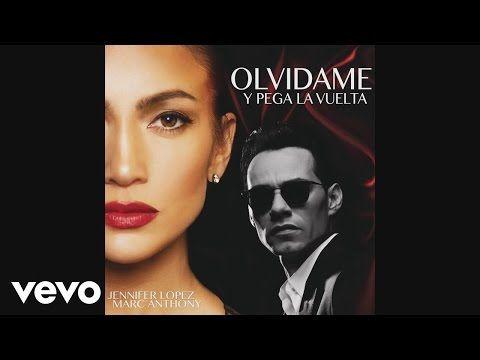 Jennifer Lopez, Marc Anthony - Olvídame y Pega la Vuelta (Audio) - Par ti BD