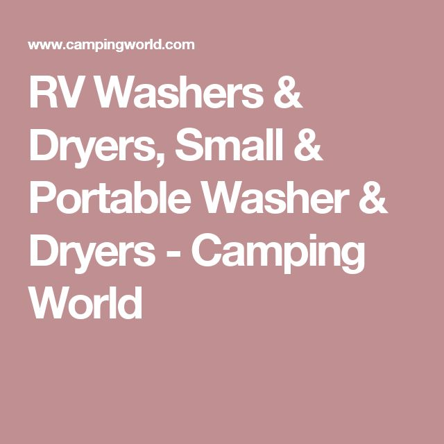 RV Washers & Dryers, Small & Portable Washer & Dryers - Camping World