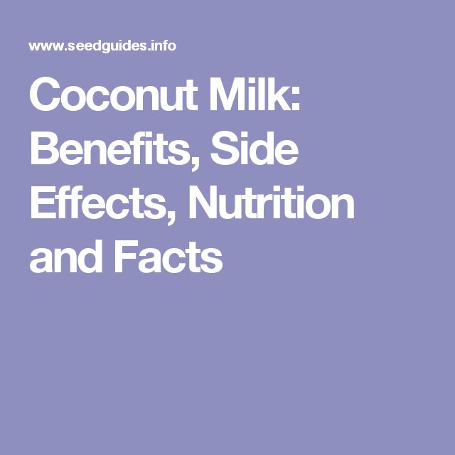 Coconut Milk: Benefits, Side Effects, Nutrition and Facts