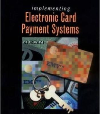 Implementing Electronic Card Payment Systems PDF
