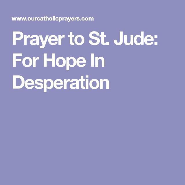Prayer to St. Jude: For Hope In Desperation