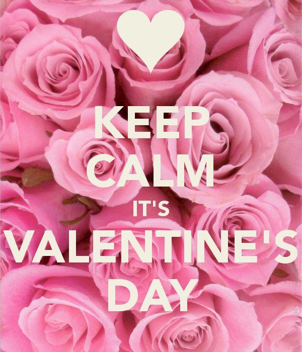 Keep Calm It's Valentine's Day