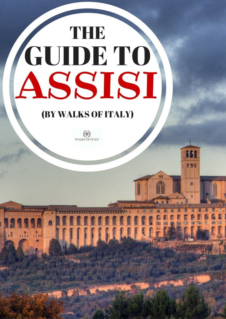 The Ultimate Guide to Assisi, Italy | Blog | Walks of Italy