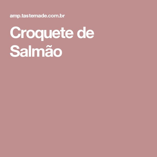 Croquete de Salmão
