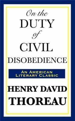 henry david thoreau - civil disobedience