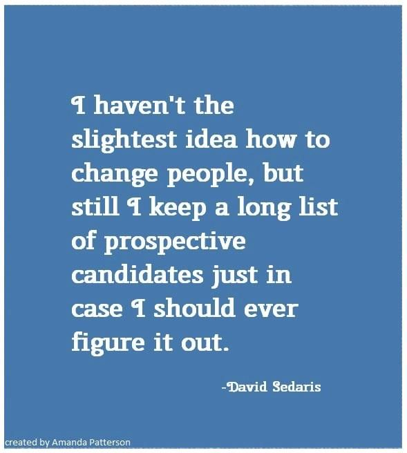 Quotable - David Sedaris