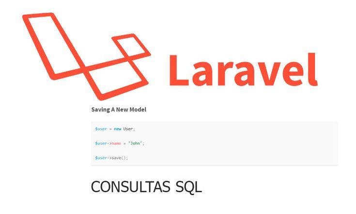 Laravel Eloquent ORM y Query Builder,Laravel consultas SQL,Diferentes formas de realizar consultas SQL con Laravel, utilizando Eloquent ORM y Query Builder, Hacer consultas SQL en Laravel Eloquent ORM y Query Builder,laravel sql query