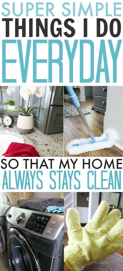 Simple daily tasks you can easily complete that will make your home feel like it's always clean!