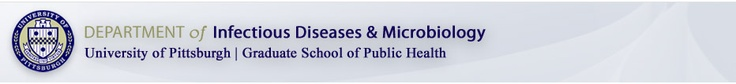 University of Pittsburgh Department of Infectious Diseases and Microbiology