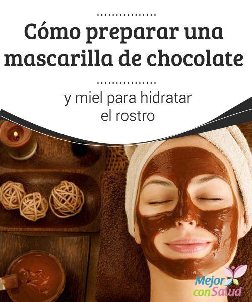 Cómo preparar una mascarilla de chocolate y miel para hidratar el rostro  El chocolate se ha convertido en uno de los ingredientes más valorados de la industria cosmética, ya que muchos de los elementos que contiene son saludables para la piel.