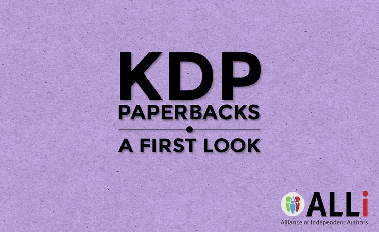 KDP Paperbacks: A First Look   Self-Publishing Advice Center