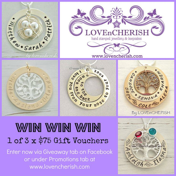 Enter our new Giveaway for your chance to WIN 1 of 3 x $75 LOVEnCHERISH Gift Vouchers.  Go to www.lovencherish.com and click on the Promotions tab now!