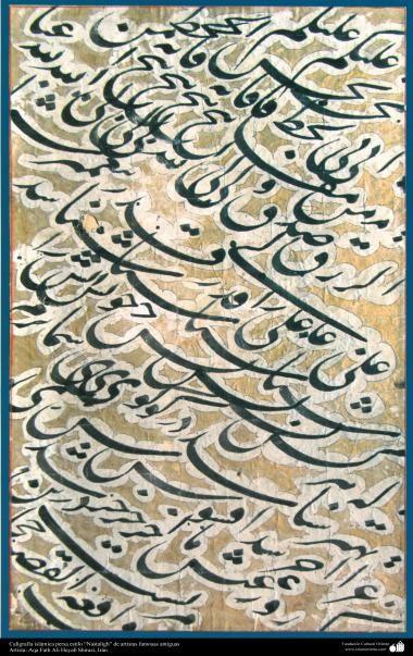 Caligrafía islámica persa estilo Nastaligh de artistas famosas antiguas- Artista: Aqa Fath Ali Heyab Shirazi Irán