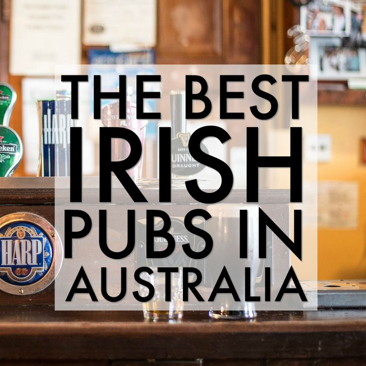 Where to find the best Australian Irish pubs, bars, clubs, and restaurants to enjoy Irish music, food, Guinness, dancing, and St Patricks Day events. List includes the Best Irish Pubs in Sydney, Melbourne, Brisbane, Cairns, Adelaide, Perth, Tasmania and more.