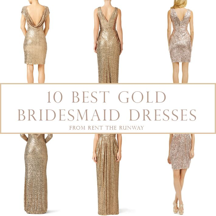 Southern California Bride: 10 Best Gold Bridesmaids Dresses from Rent The Runway