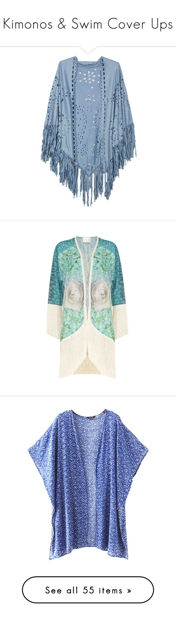 """Kimonos & Swim Cover Ups"" by katrinaalice ❤ liked on Polyvore featuring Summer, boho, swimwear, kimono, coverUp, tops, blouses, fringe blouse, blue kimono and floral blouse"