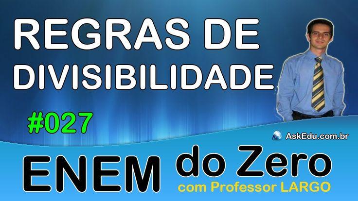 【 ENEM DO ZERO 】 CRITÉRIOS DE DIVISIBILIDADE ✎ Divisibilidade por 3 (Aul...