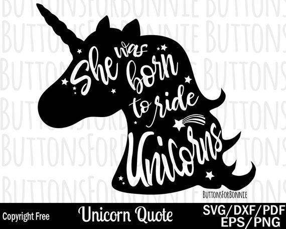 Unicorn svg, unicorn silhouette, born to ride unicorns, cut