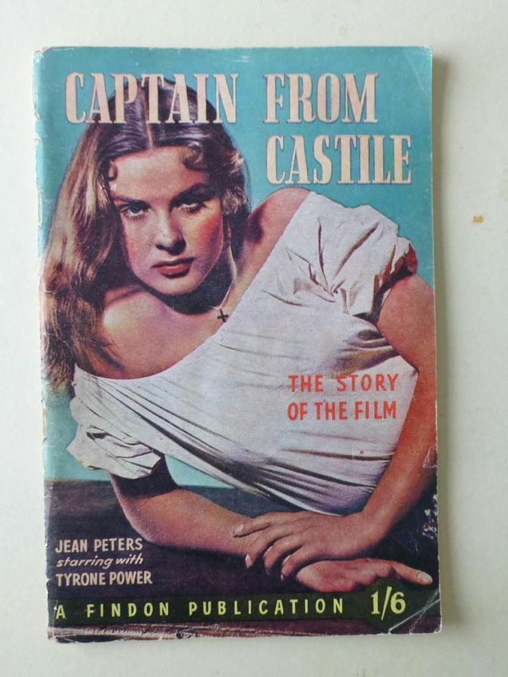 Captain From Castile Tyrone Power Jean Peters  Story/Book Of The Film Series  http://r.ebay.com/Phcdhe