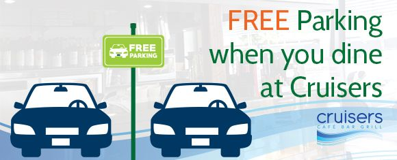 Banner promoting free parking for Cruisers Cafe Bar and Grill