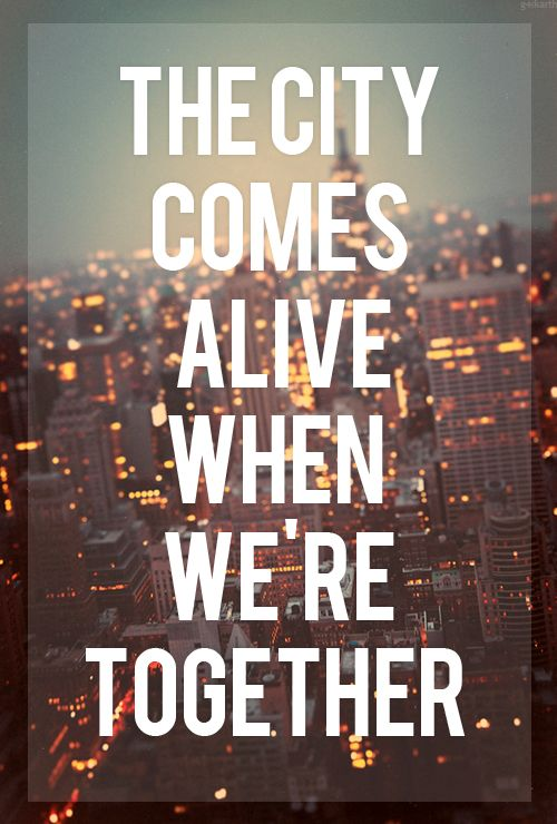 New Life Together Quotes: Best 25+ Big City Quotes Ideas On Pinterest