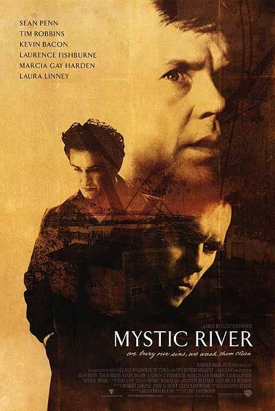 """""""Mystic River,"""" with Sean Penn, Tim Robbins, Kevin Bacon, Laurence Fishburne"""
