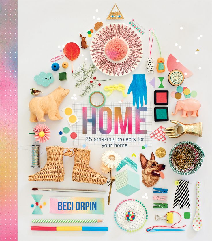 Beci Orpin – Home, published by Hardie Grant • See more at The Big Design Market on 6/7/8 December 2013 – Royal Exhibition Building, Melbourne.