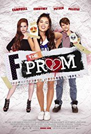 F*&% the Prom (2017) Comedy. Maddy and Cole were inseparable friends until high school started and Maddy became the most popular girl on campus. When she starts feeling lonely and heartbroken, she reconnects with Cole and the duo conspire to destroy the ultimate teen popularity contest - the Prom..