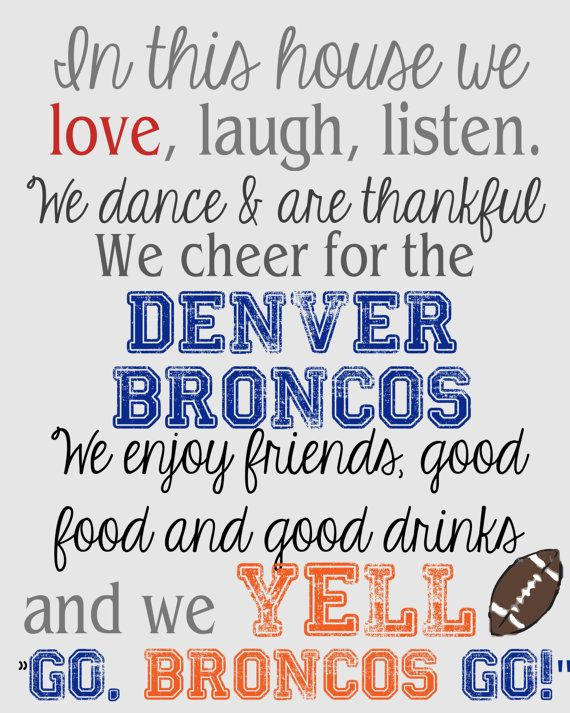 In This House Denver Broncos 8x10 Instant by ShesSoMarthaDesigns, $4.30 I love this @mommyal86